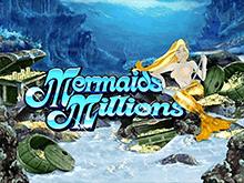 Игровой онлайн автомат Миллионы Русалки от компании Microgaming